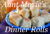 Aunt Maries Dinner Roll recipe