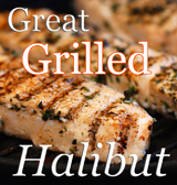 Greek Style Grilled Halibut